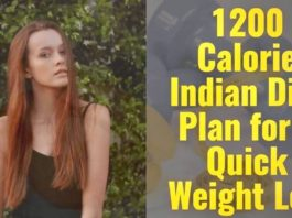 1200 Calorie Indian Diet Plan for a Quick Weight Loss